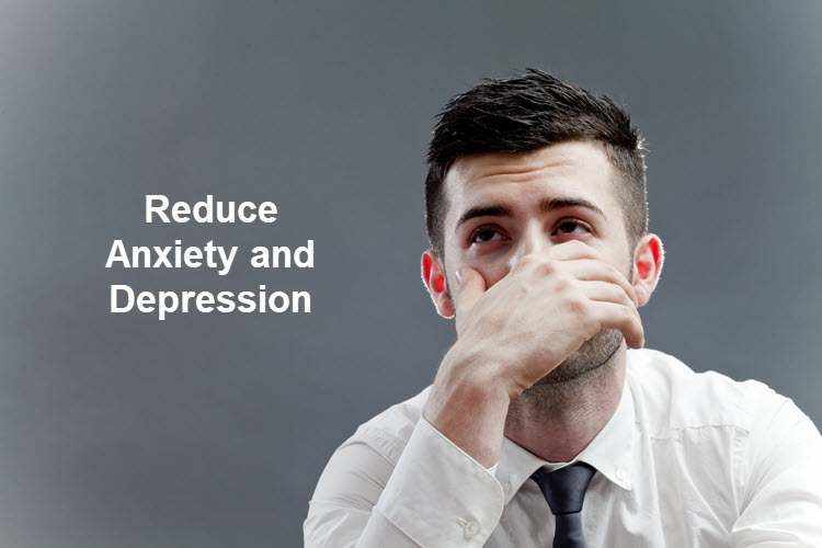 Reduce Anxiety and Depression